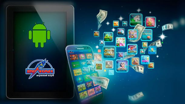 Игровой клуб Вулкан с Андроид